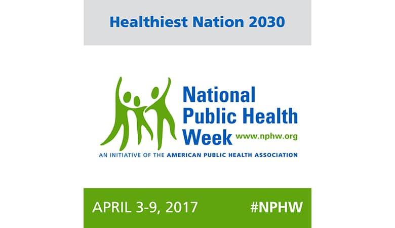 National Public Health week 2017