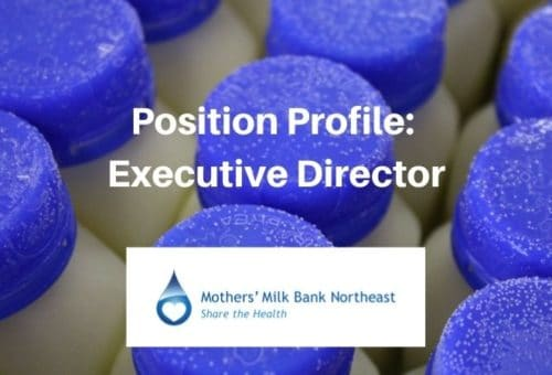 Position Profile: Executive Director, Mothers' Milk Bank Northeast